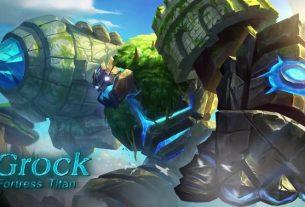 Grock The Fortress Titan - Tank Rangkap Fighter Di Mobile Legends